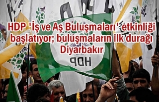 HDP Bölgede 'İş ve Aş Buluşmaları'...