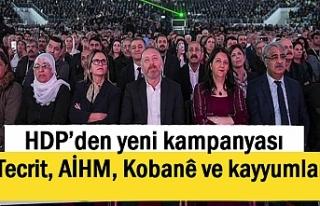 HDP'den yeni kampanya: Tecrit, AİHM, Kobanê ve...