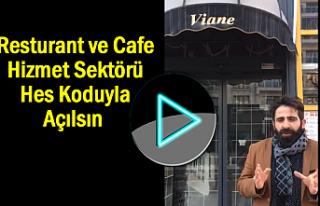 Restauran ve Cafeler Hes Koduyla Açılsın Teklifi