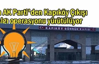 Van AK Parti'den 'Kapıköy' açıklaması