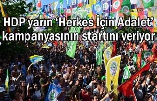 HDP'nin 'Herkes İçin Adalet' kampanyası...
