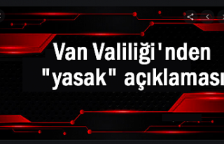 Van'da '15 günlük' yasak devam ediyor