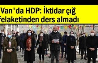 Van'da HDP: İktidar çığ felaketinden ders...