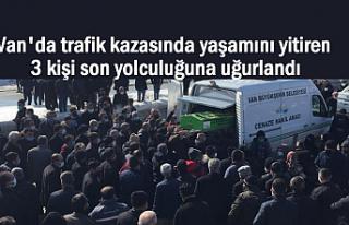 Van'daki Feci Kazada Hayatını Kaybedenler Toprağa...