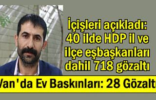 Van ve 39 İlde operasyon: 718 kişi gözaltına alındı