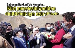 Babacan Hakkari'de Konuştu: Kürtçeyi yeniden...