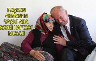 Başkan Akman Yaşlılara Saygı Haftası Mesajı