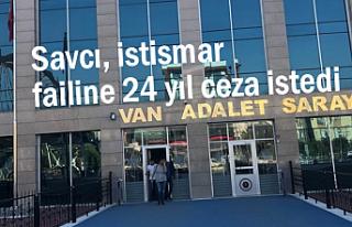 Van'da Savcı, istismar failine 24 yıl ceza...