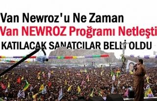 Van Newroz programı netleşti