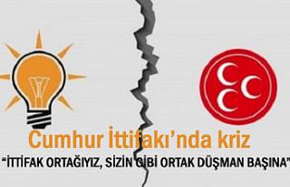 Cumhur İttifakı'nda kriz: Sizin Gibi Ortak Düşman...
