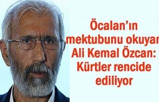 Öcalan'ın mektubunu okuyan Özcan: Kürtler rencide...