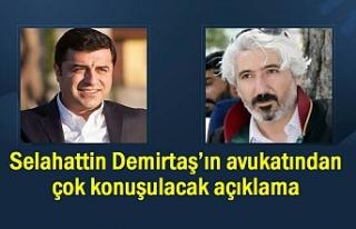 Selahattin Demirtaş'ın avukatından ses getirecek...