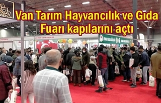 Tarım ve Hayvancılık Fuarı Van'da açıldı