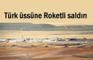 Türk üssüne roketli saldırı