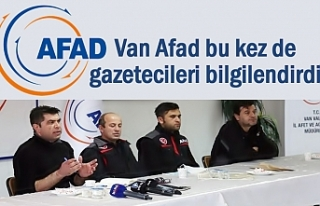 Van AFAD bu kez de gazetecileri bilgilendirdi