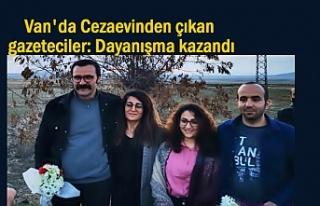 Van'da serbest kalan gazeteciler: Dayanışma...
