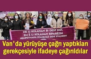 Van'da yürüyüş talep eden kadınlar ifadeye...