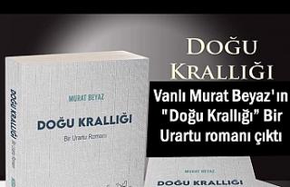 """Vanlı Murat Beyaz'ın """"Doğu Krallığı""""..."""