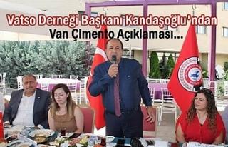 Zahir Kandaşoğlu'ndan Van Çimento Açıklaması