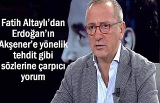 Altaylı, Erdoğan'ın tehdit gibi sözlerine çarpıcı...