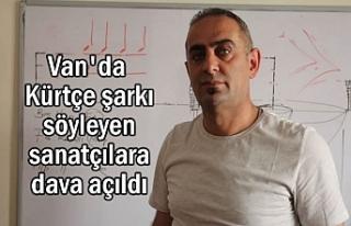 Van'da Kürtçe şarkı söyleyen sanatçılara...
