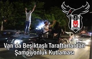 Van'da Beşiktaşlı Taraftarlardan Şampiyonluk...