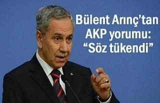 """Bülent Arınç'tan AKP yorumu: """"Söz tükendi"""""""