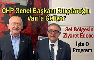 CHP Genel Başkanı Kılıçdaroğlu Van'a Geliyor