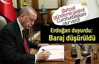 Cumhurbaşkanı Erdoğan duyurdu: Baraj düşürüldü