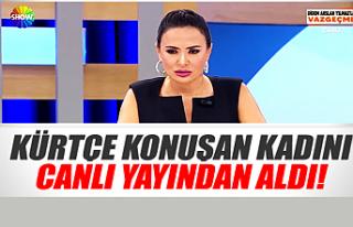 Didem Arslan Yılmaz Kürtçe konuşan kadını yayından...