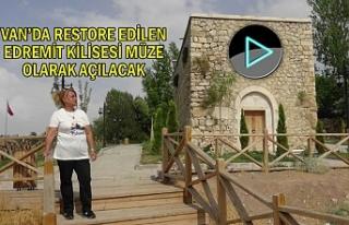 Edremit Kilisesi Müze olarak açılacak