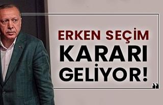 Erdoğan erken seçim kararı alabilir
