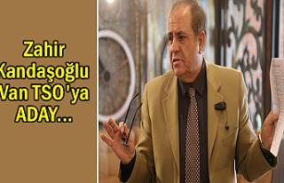 Kandaşoğlu Van TSO başkanlığına adaylığını...