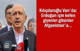 Kılıçdaroğlu: Erdoğan için kefen giyenler gitsinler...
