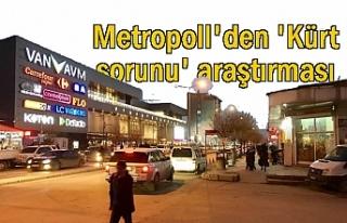 Metropoll Şirketi'nden 'Kürt sorunu'...