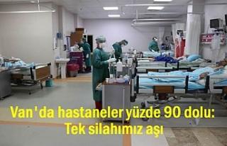 Van'da hastaneler doldu taştı: Tek silahımız...