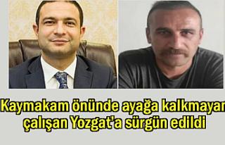 Van'da Kaymakam'ın önünde kalkmadı Yozgat'a...