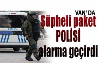 Van'da Şüpheli paket polisi alarma geçirdi