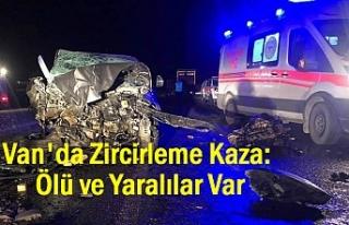 Van'da zincirleme kaza: Ölü ve Yaralılar Var