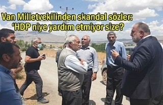 Van Milletvekilinden skandal sözler: 'HDP niye...