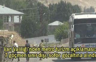 Van Valiliğinden Metro Turizm Açıklaması