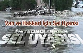 Van ve Hakkari İçin Sel Uyarısı