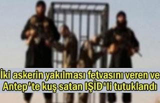 İki askerin yakılması fetvasını veren IŞİD'li...