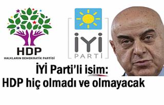 İYİ Parti'li Paçacı: HDP hiç olmadı ve olmayacak