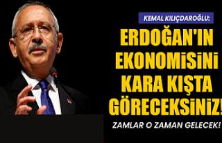 Kılıçdaroğlu: Zamlar Yağmur gibi gelecek Erdoğan'ın...