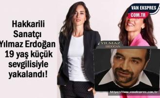 Yılmaz Erdoğan 19 yaş küçük sevgilisiyle yakalandı!