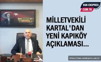 Milletvekili Kartal: Kapıköy ile ilgili sözlerim çarpıtıldı