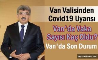 Van Valisinden Vanlılara Koronavirüs Uyarısı