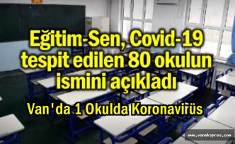 Van'da hangi okulda virüs tespit edildi
