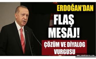 Erdoğan'dan Çözüm ve Diyalog Vurgusu